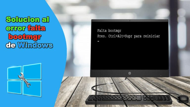 solucionar el error «Falta Bootmgr» en Windows