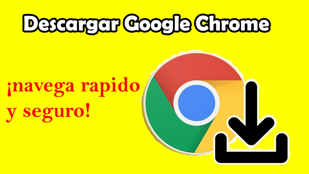 Como descargar google chrome Para Android, Como para PC