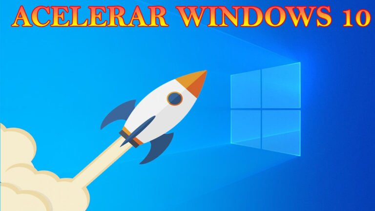 Acelerar Windows 10