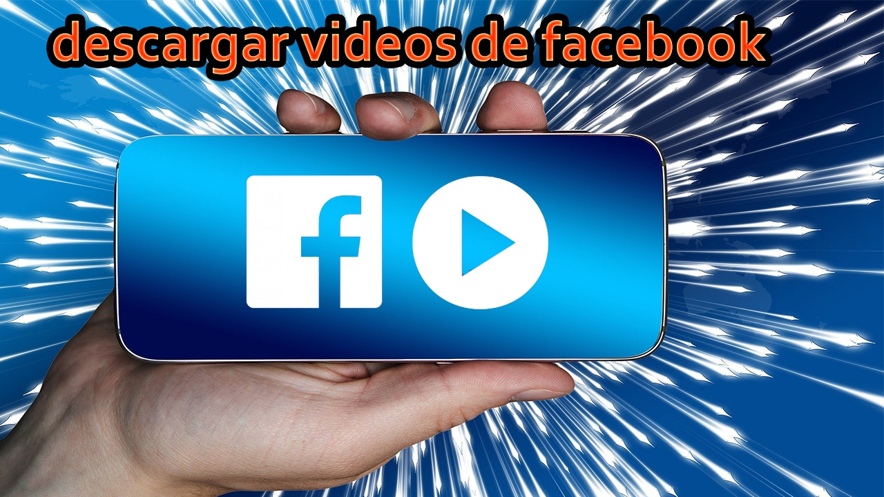 Aprende a como descargar videos de facebook online facil y rapido